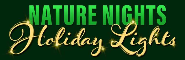 Nature Nights Holiday Lights Evening Walk
